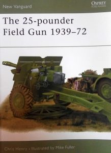 """The 25-pounder Field Gun 1939 – 71"" Chrisa Henry'ego"